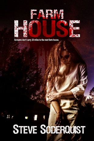 Farm House Cover Steve Soderquist