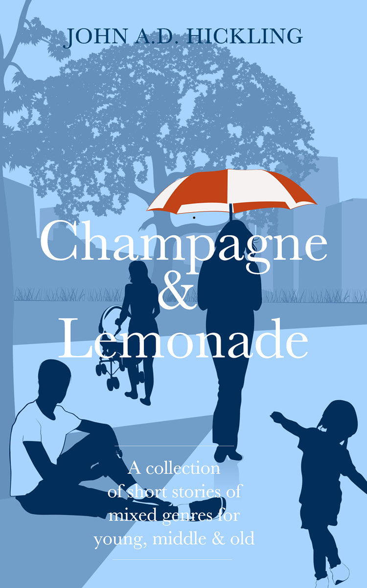 Champagne & Lemonade by John A.D. Hickling