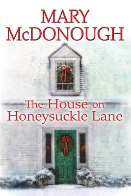 The House on Honeysuckle Lane by Mary McDonough