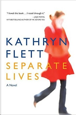 Separate Lives by Kathryn Flett