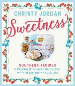 Sweetness by Christy Jordan