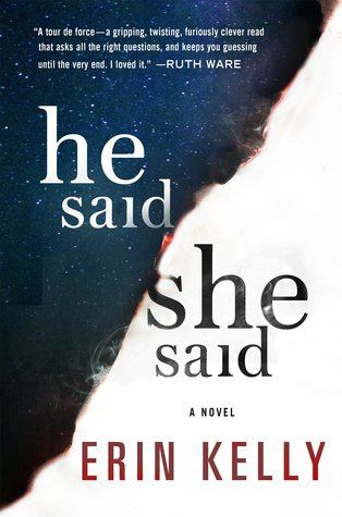 He Said/She Said by Erin Kelly #Review @mserinkelly@MinotaurBooks