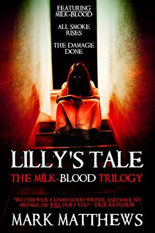 Lilly's Tale: The Milk-Blood Trilogy cover