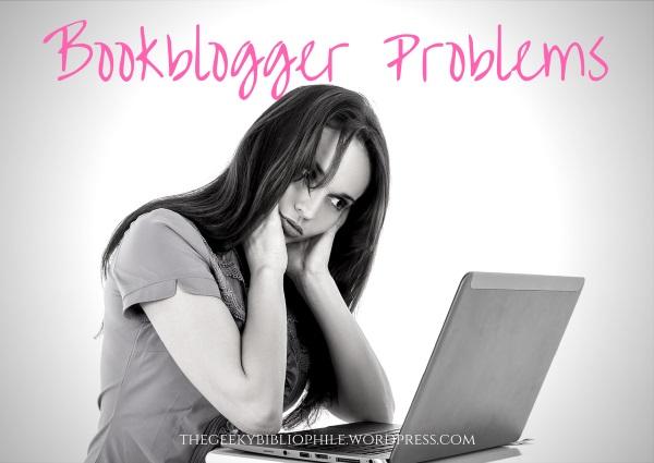 Bookblogger Problems graphic