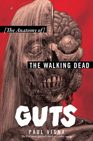 Guts: The Anatomy of The Walking Dead cover