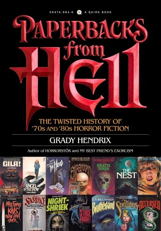 Paperbacks from Hell: A History of Horror Fiction from the '70s and '80s cover