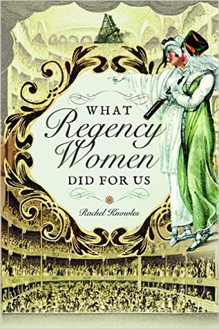 What Regency Women Did for Us cover