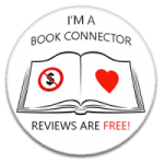 I'm a Book Connector. Reviews are free!'